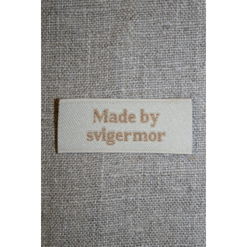 """Beige mærke """"Made by svigermor""""-35"""