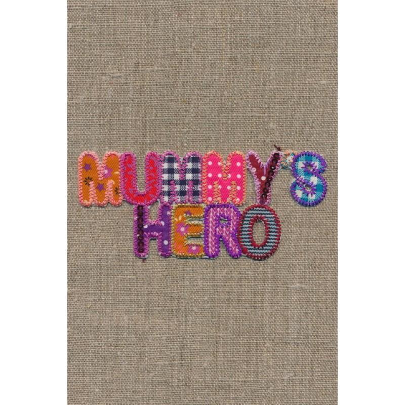 "Strygemærke ""MummyŽs hero""-35"