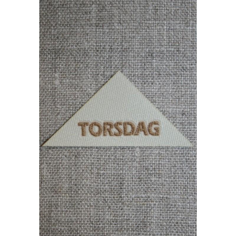"""Beige mærke trekantet """"Torsdag"""""""