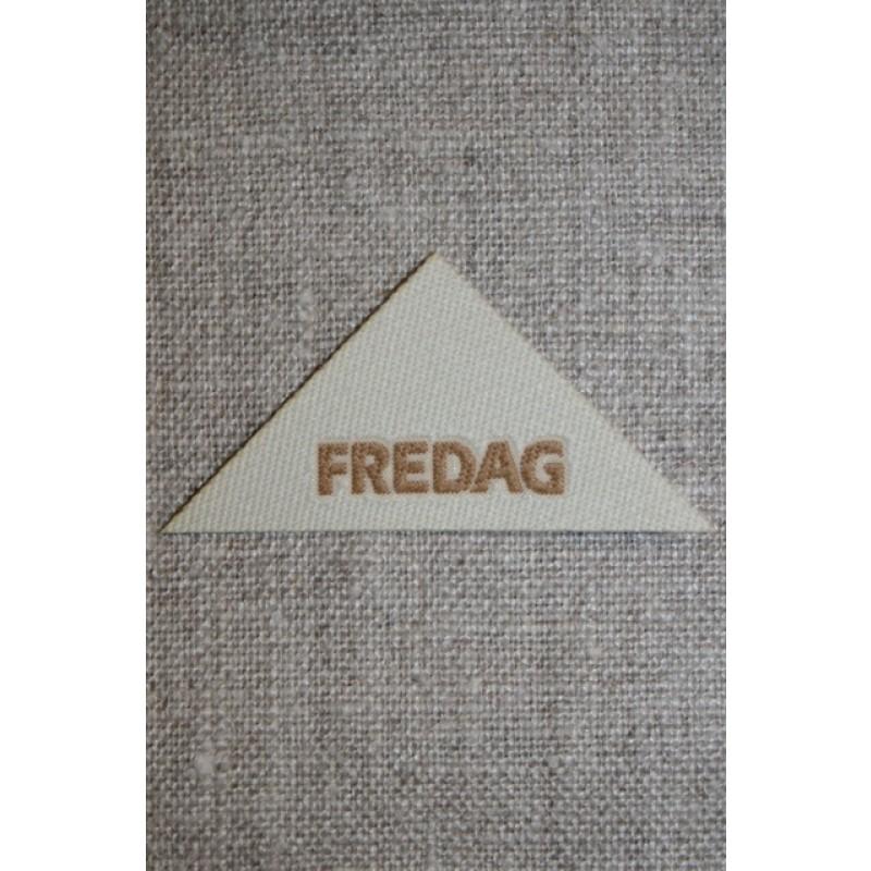 """Beige mærke trekantet """"Fredag"""""""