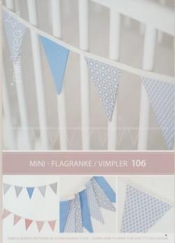 106 Minikrea Flagranke / Vimpler