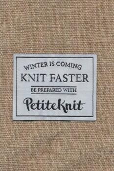 Motiv PetiteKnit - Winter i coming Knit Faster