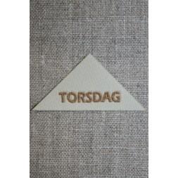 """Beige mærke trekantet """"Torsdag""""-20"""