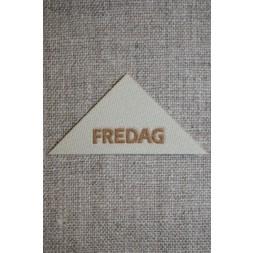 """Beige mærke trekantet """"Fredag""""-20"""